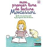 Mon premier livre de lecture Montessori - 3/6 ans (1ère lecture Montessori)