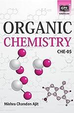 CHE5 Organic Chemistry (IGNOU Help book for CHE-5 in English Medium)
