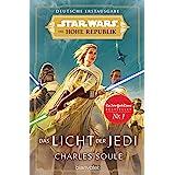 Star Wars™ Die Hohe Republik - Das Licht der Jedi (Die Zeit der Hohen Republik 1) (German Edition)