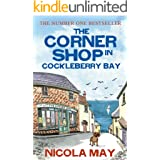 The Corner Shop in Cockleberry Bay: A tale of love hope mystery and belonging