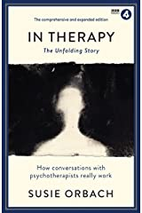 In Therapy: The Unfolding Story (Wellcome Collection) Kindle Edition