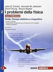 I problemi della fisica. Per le Scuole superiori. Con espansione online: 2