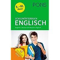 PONS Schulwörterbuch Englisch: Englisch-Deutsch/Deutsch-Englisch - Mit dem relevanten Wortschatz aller aktuellen…