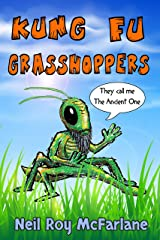 Kung Fu Grasshoppers Kindle Edition