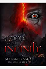 Blood of the Infinity War (Afterlife saga Book 8) Kindle Edition