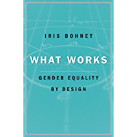 What Works: Gender Equality by Design (English Edition)