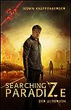 Searching ParadiZe: Der Ausbruch