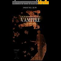 La naissance d'un vampire (La saga de Terry Damme t. 1)