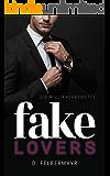 FAKE LOVERS: Die Milliardärswette (German Edition)