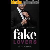 FAKE LOVERS: Die Milliardärswette