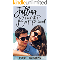 Falling For My Best Friend: A best-friends-to-lovers romance