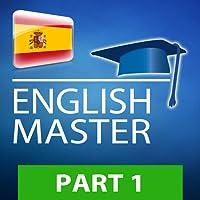 ENGLISH MASTER – Video curso en 3 etapas, PARTE 1 (34001)