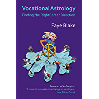 Vocational Astrology: Finding the Right Career Direction (English Edition)