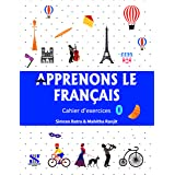 Apprenons Le Francais French Workbook 00: Educational Book