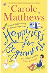 Happiness for Beginners: One broken family. Two hearts meeting. Dozens of naughty animals! Kindle Edition