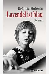 Lavendel ist blau Kindle Ausgabe