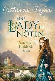 Eine Lady in Nöten (Unsterbliche Highlands 3)