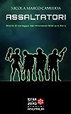 """Assaltatori: Storie di coraggio nell'Ammasso Stellare Zero. (Raccolta  """"Anomalia Prequel"""") (Star Cluster Zero - Ammasso Stellare Zero)"""