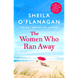 The Women Who Ran Away: And the secrets that followed them . . .
