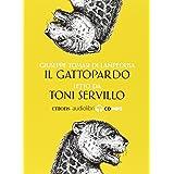 Il Gattopardo. Audiolibro. CD Audio formato MP3