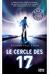 Le cercle des 17 - tome 1 (French Edition) Kindle Edition