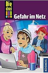 Die drei !!!, 68, Gefahr im Netz (drei Ausrufezeichen) Kindle Ausgabe