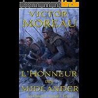 L'honneur des Midlander (Les Chants d'Asgard t. 1)