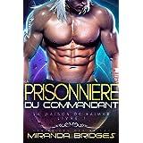 La Prisonnière du commandant: Génitrices des aliens (La Maison de Kaimar t. 1)