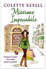 Missione Impeccabile (Italian Edition) Kindle Edition
