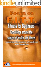 FOCUS ON F.I.T.T.: Learning the basics of workout  and  nutrition