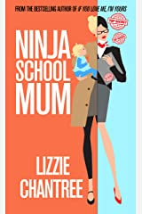 Ninja School Mum Kindle Edition