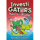 InvestiGators: Take the Plunge: 2 (InvestiGators, 2)