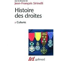 Histoire des droites en France (Tome 2-Cultures)