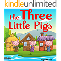 The Three Little Pigs : Book for kids: Bedtime Fantasy Stories Children Picture Fairy Tale Ages 4-8 (Bedtime Stories…