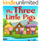 The Three Little Pigs : Book for kids: Bedtime Fantasy Stories Children Picture Fairy Tale Ages 4-8 (Bedtime Stories Book for Boy, Girls and Kids 2)