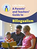 Parents' and Teachers' Guide to Bilingualism (Parents' and Teachers' Guides): 18