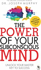 The Power of Your Subconscious Mind: Unlock Your Master Key to Success