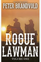 Rogue Lawman: The Complete Series, Volume 1 Kindle Edition