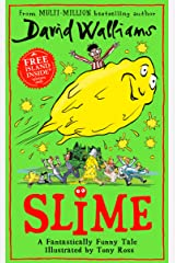Slime: The new children's book from No. 1 bestselling author David Walliams. Kindle Edition