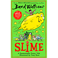 Slime: The new children's book from No. 1 bestselling author David Walliams. (English Edition)