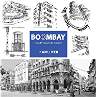 Boombay: From Precincts To Sprawl (English Edition)