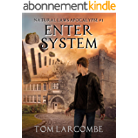 Enter System (Natural Laws Apocalypse Book 1) (English Edition)