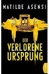 Der verlorene Ursprung (German Edition) Versión Kindle