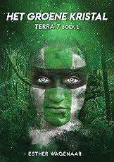 Het groene kristal (Terra 7 Book 1)