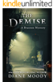 The Demise (A Braxton Mystery Book 1)