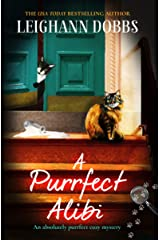 A Purrfect Alibi: A pawsitively gripping cozy mystery (The Oyster Cove Guesthouse Book 3) Kindle Edition