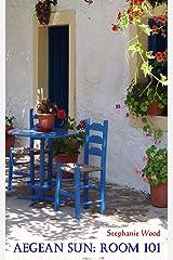 Aegean Sun: Room 101 Kindle Edition