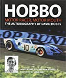 Hobbo : Motor-Racer, Motor Mouth: The Autobiography of David Hobbs