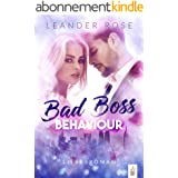 Bad Boss Behaviour: Liebesroman (German Edition)