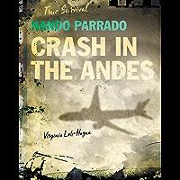 Nando Parrado: Crash in the Andes (True Survival) (English Edition)